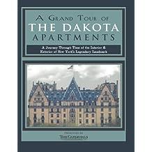 A Grand Tour of the Dakota Apartments: A Journey Through Time of the Interior & Exterior of New York's Legendary Landmark