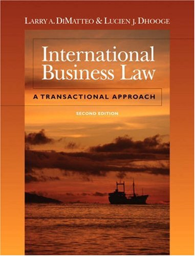 INTERNATIONAL BUSINESS LAW:A TRANSACTIONAL APPROACH