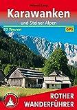 Karawanken und Steiner Alpen: 53 Touren. Mit GPS-Tracks.