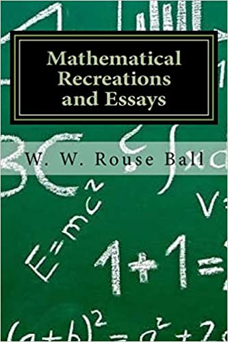 w.w. rouse ball mathematical recreations and essays