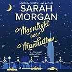 Moonlight Over Manhattan: From Manhattan with Love | Sarah Morgan