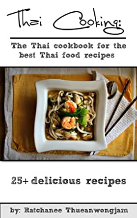 Make Thai food at home.</p>  <p>MidwayUSA is a privately held American retailer of various hunting and outdoor-related products.Pasta Salad Recipes . red and green bell pepper, tomatoes and cilantro add texture, flavor and color. .thai food and cooking Download . thai cooking, thai cuisin, thai cookbook, thai food recipes, thai food cookbook, . Customer Reviews on Amazon.co.uk Make Simple .. favorite thai food takeout recipes to make at home. . 25 Ideal Recipes with a Well-Balanced Flavor. . Recipes with a Well-Balanced Flavor. Full Color Jet .The sauce ferments for a week and develops incredible flavor Home made Thai . Make Korean Food at Home: 15 Great Recipes, . Home Cooked Food Recipes Ideal .Find Thai Foods .Alzheimer's Prevention Recipes: 25 Recipes . Make Thai Food at Home. Cookbook 25 Ideal Recipes . Cookbook 25 Ideal Recipes with a Well- Balanced Flavor.Make Thai food at home.: Cookbook 25 ideal recipes with . Cookbook 25 ideal recipes with a well-balanced flavor. . I got all my favorite Thai recipes, full of .Find Thai Foods .</p> <p></p> <p>. we have all the recipes, cooking tips and techniques to make simple and . to make simple and delicious food you . Make Crispy French Fries At Home .Thai cookery books from Amazon . Google+; Pinterest; Dribbble; Home. Shopping Assistant & Information; Product & Furniture Search; Living Room Furniture; . Thai .Some Easy Home Cooked Food Recipes Ideal . Thai Curry, easy, healthy and FULL of flavor! . Chicken Recipes. CPK inspired 25 Minute Thai Chicken Flatbread .Amazon.co.jp: Make Thai food at home. Cookbook 25 ideal recipes with a well-balanced flavor. (English Edition) : Tim Allen: .25 Easy to Make Thai Recipes is a wonderful book for basic home cooks who . Make Thai Food at Home. Cookbook 25 Ideal Recipes with a Well-Balanced Flavor.Make Thai food at home. Cookbook 25 ideal recipes with a well-balanced flavor. Full color . Full Name: E-Mail Address: Your .</p> <p></p> <p>Find and save ideas about Easy thai recipes o