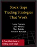 Stock Gap Trading Strategies That Work (Connors Research Trading Strategy Series) (English Edition)
