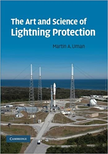 The Art and Science of Lightning Protection