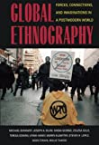 img - for Global Ethnography: Forces, Connections, and Imaginations in a Postmodern World book / textbook / text book