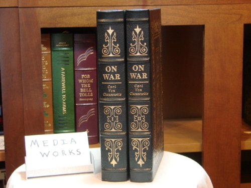 On War: Volumes I and II (Leather - Bound Library of Military - Easton Leather