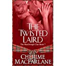The Twisted Laird: The MacGrough Clan Book 7