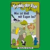 Was ist bloß mit Eugen los? (Freddy der Esel 25) | Olaf Franke, Tim Thomas