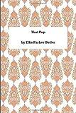 That Pup, Ellis Parker Ellis Parker Butler, 1494948850