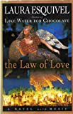 The Law of Love, Laura Esquivel, 0517268213
