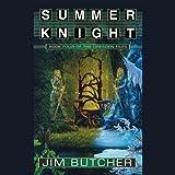 Summer Knight: The Dresden Files, Book 4