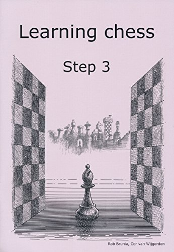 Learning Chess - Workbook Step 3 by Rob Brunia (2007-11-09)