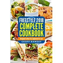 Weight Watchers: Freestyle Cookbook 2018:: Designed to Burn Fat, Engineered to Last