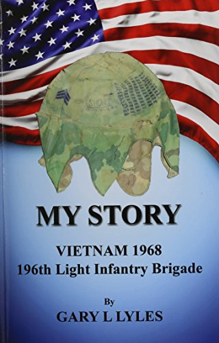 196th Light - My Story, Vietnam 1968, 196th Light Infantry Brigade