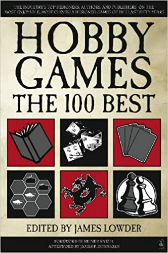 Hobby games the 100 best james lowder 9781932442960 amazon books stopboris Image collections