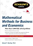 Schaum's Outline of Mathematical Methods for Business and Economics (Schaum's Outline Series) by Edward T. Dowling (2009-09-01)