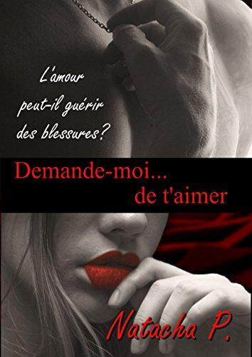 Demande Moi De Taimer French Edition Kindle Edition