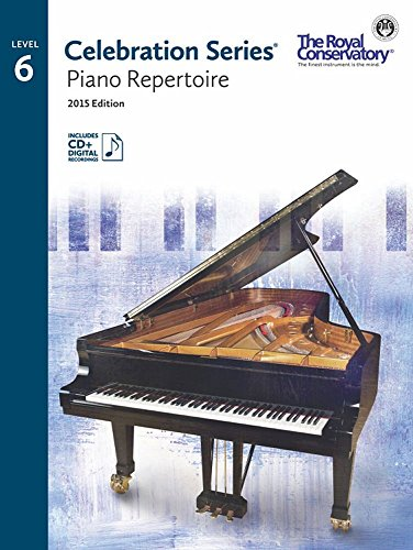 C5R06 - Royal Conservatory Celebration Series - Piano Repertoire Level 6 Book 2015 Edition ()