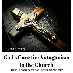 God's Cure for Antagonism in the Church