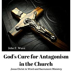 God's Cure for Antagonism in the Church Audiobook