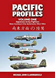 Pacific Profiles. Volume One: Japanese Army