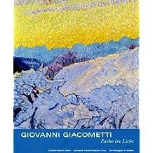 Giovanni Giacometti, Farbe im Licht