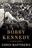 Books : Bobby Kennedy: A Raging Spirit
