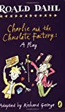 Charlie and the Chocolate Factory, Roald Dahl, 0142407909