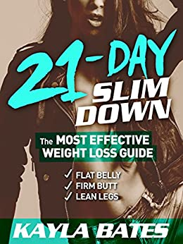 Amazon.com: 21-Day Slim Down: The MOST EFFECTIVE Weight
