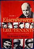 Eisenhower's Lieutenants : The Campaign of France and Germany, 1944-1945, Weigley, Russell F., 0253133335
