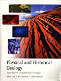 Physical and Historical Geology (Tidewater Community College Edition), James S. Monroe, Reed Wicander, James R. Huntsman, 0495434442