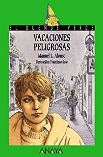 Vacaciones peligrosas par Alonso