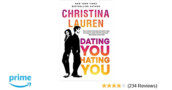 dating you hating you christina lauren read free