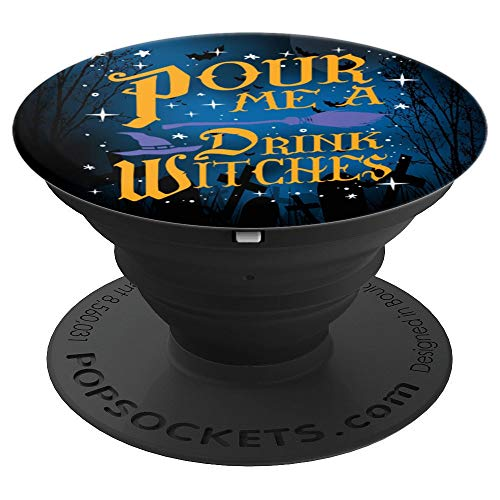 Halloween Pour Me a Drink Witches Beer Drinking Party - PopSockets Grip and Stand for Phones and Tablets ()