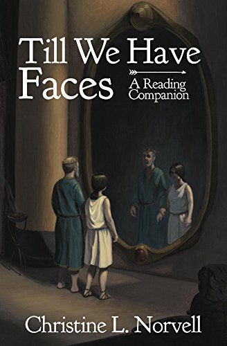 Book cover image for A Reading Companion: Till We Have Faces: An Any Day Companion for an Everyday Reader