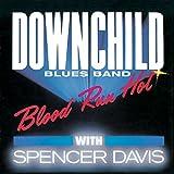 Blood Run Hot (feat. Spencer Davis)
