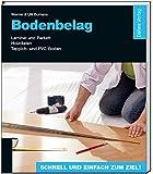Bodenbelag: Laminat und Parkett - Holzdielen - Teppich- und PVC-Boden