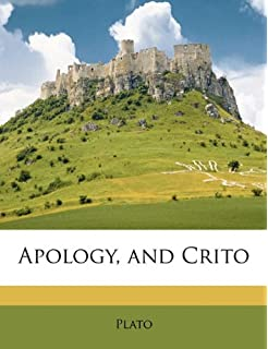 Apology, and Crito (Ancient Greek Edition)