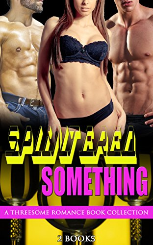 Splintered Something: A Threesome Romance Book Collection