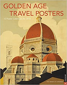 Golden Age Travel Posters 2016 Boxed Posters Calendar: Amazon.co ...