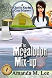 The Megalodon Mix-Up (A Charlie Rhodes Cozy Mystery) by  Amanda M. Lee in stock, buy online here