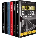 The Story so Far . . .: Meredith & Hodge Books 1 - 6 (Meredith & Hodge Novels)