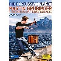 Martin Grubinger - The Percussive Planet [DVD]