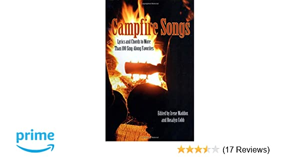 Campfire Songs Lyrics And Chords To More Than 100 Sing Along