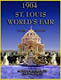 1904 St Louis Worlds Fair Color Edition, Michael Lemberger and Michaels Leigh, 1892689804