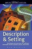 Write Great Fiction: Description & Setting