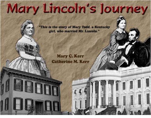 Mary Lincoln's Journey
