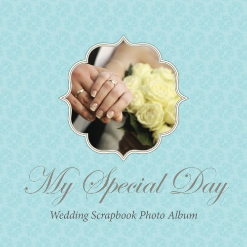 My Special Day Wedding Scrapbook Photo Album