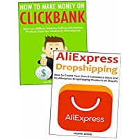 Selling to Make Money from Home: Clickbank & China Dropshipping Business Ideas for Beginners