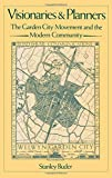 img - for Visionaries and Planners: The Garden City Movement and the Modern Community book / textbook / text book